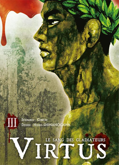 Virtus - le sang des gladiateurs T3, manga chez Ki-oon de Gibbon, Shinanogawa