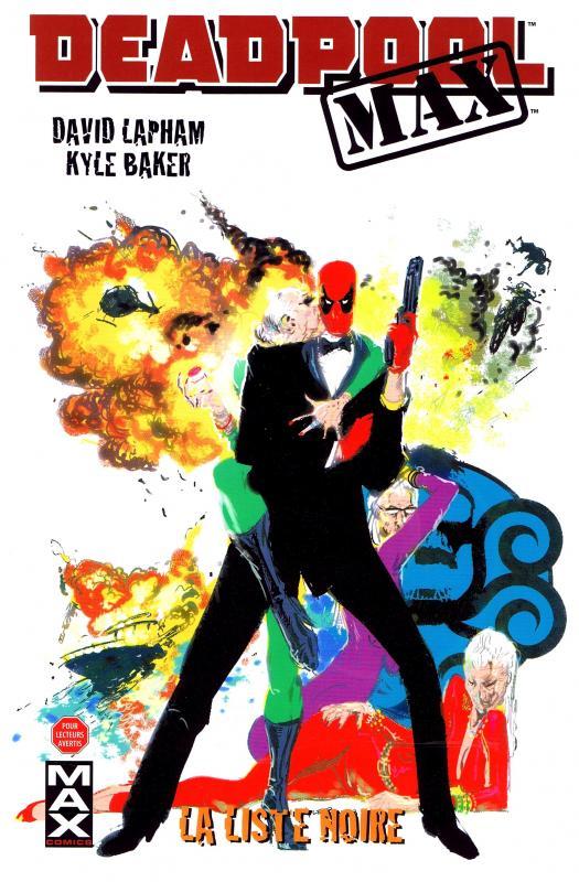 Deadpool Max T3 : La liste noire (0), comics chez Panini Comics de Lapham, Baker, Crystal, Loughridge