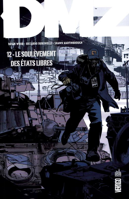 DMZ – Edition Hardcover, T11 : Le soulèvement des Etats libres (0), comics chez Urban Comics de Wood, Martinbrough, Burchielli, Cox, Leon