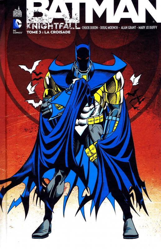Batman - Knightfall T3 : La croisade (0), comics chez Urban Comics de Moench, Duffy, Dixon, Grant, Balent, Kitson, Nolan, Blevins, Manley, Giarrano, Setzer, Roy