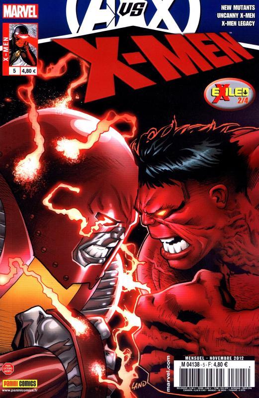 X-Men (revue) – V 3, T5 : Bombe à retardement - Exiled (2/4) (0), comics chez Panini Comics de Lanning, Abnett, Gillen, Gage, Diaz, Sandoval, Land, Di Giandomenico, Pacheco, Guru efx, Troy, Rosenberg