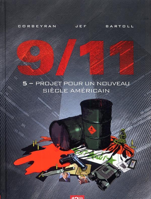 9 11 T5 : Projet pour un nouveau siècle américain (0), bd chez 12 bis de Bartoll, Corbeyran, Jef, Charrance