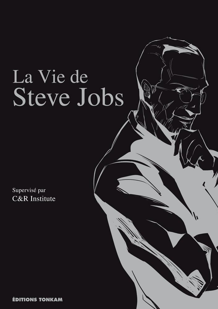 La vie de Steve Jobs , manga chez Tonkam de C&R Institute, Kitsunezuka, Iwamoto, Uzuki