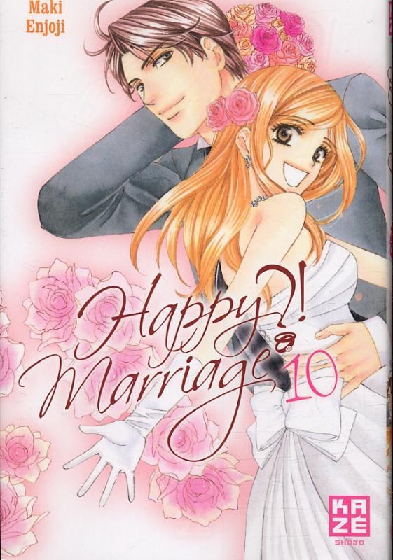 Happy marriage ?! – 1ère édition, T10, manga chez Kazé manga de Enjoji
