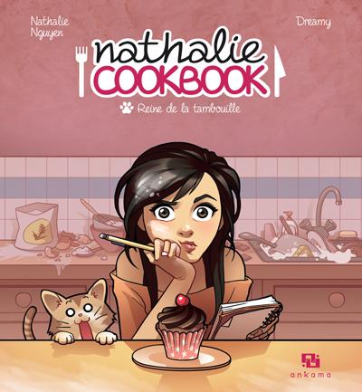 Nathalie Cookbook : Reine de la tambouille (0), bd chez Ankama de Nguyen, Maliki, Dreamy