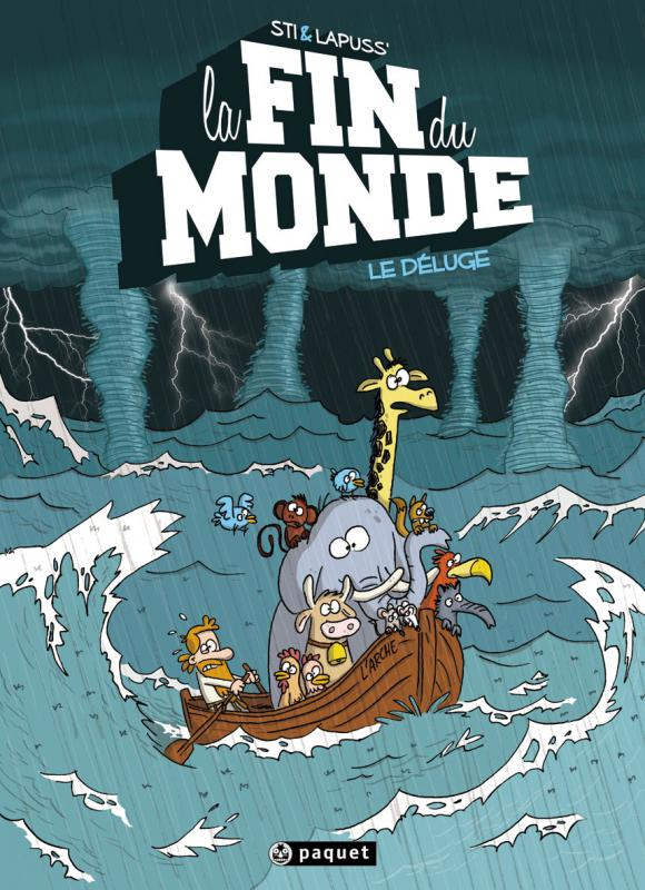 La Fin du monde T1 : Le Déluge (0), bd chez Paquet de Lapuss', Sti