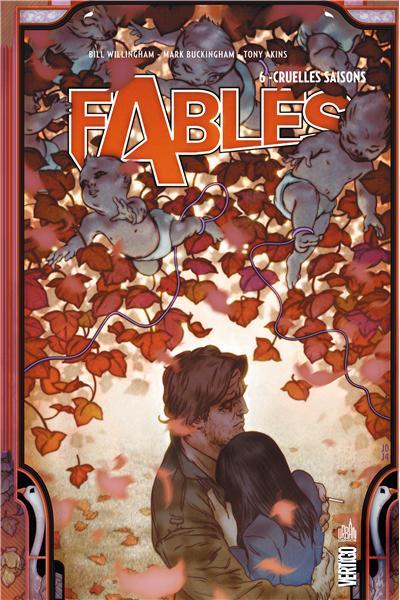 Fables – Hardcover, T6 : Cruelles saisons (0), comics chez Urban Comics de Willingham, Akins, Buckingham, Leialoha, Vozzo, Palmiotti, Jean