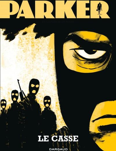 Parker T3 : Le casse (0), comics chez Dargaud de Richard Stark, Cooke
