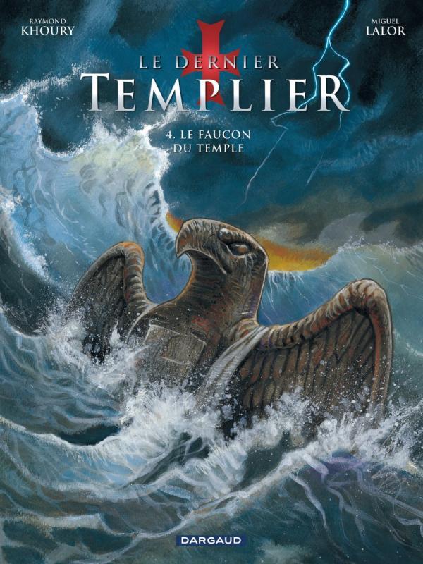 Le dernier templier – cycle 1, T4 : Le faucon du temple (0), bd chez Dargaud de Khoury, Miguel, Thorn