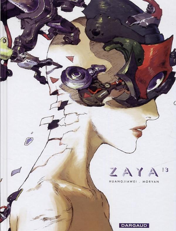 Zaya T3, bd chez Dargaud de Morvan, Jia wei