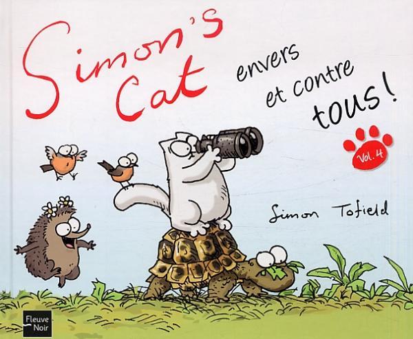 Simon's cat T4 : envers et contre tous (0), comics chez Fleuve Noir de Tofield