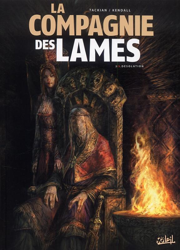 La Compagnie des lames T2 : Désolation (0), bd chez Soleil de Tackian, Kendall