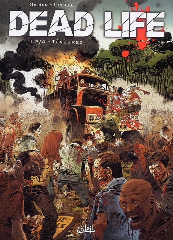 Dead life T2 : Les ténèbres de Galdercross (0), bd chez Soleil de Gaudin, Urgell, Folny