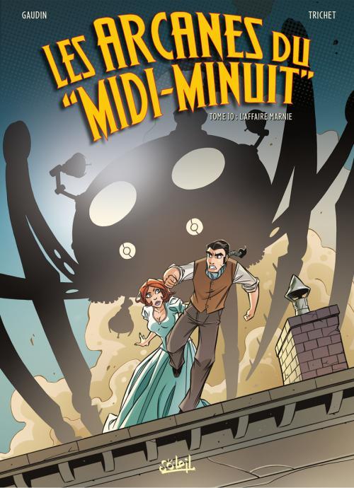 Arcanes du Midi-Minuit T10 : L'affaire Marnie (0), bd chez Soleil de Gaudin, Trichet, Guillo