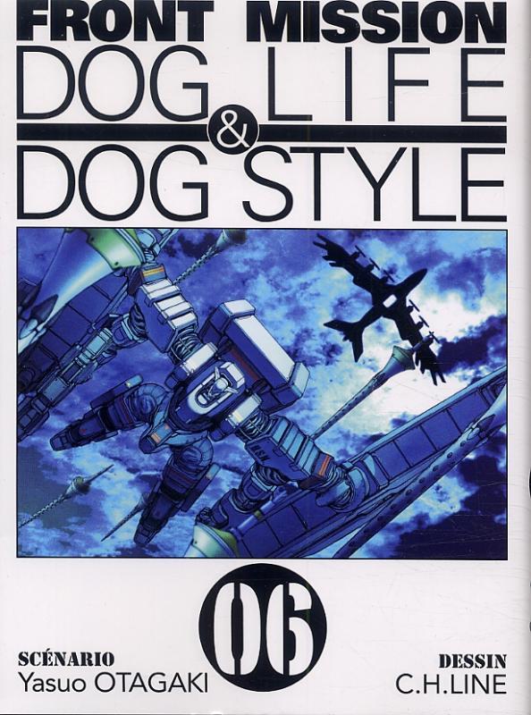 Front Mission - Dog Life and Dog Style T6, manga chez Ki-oon de Otagaki, C.H.LINE