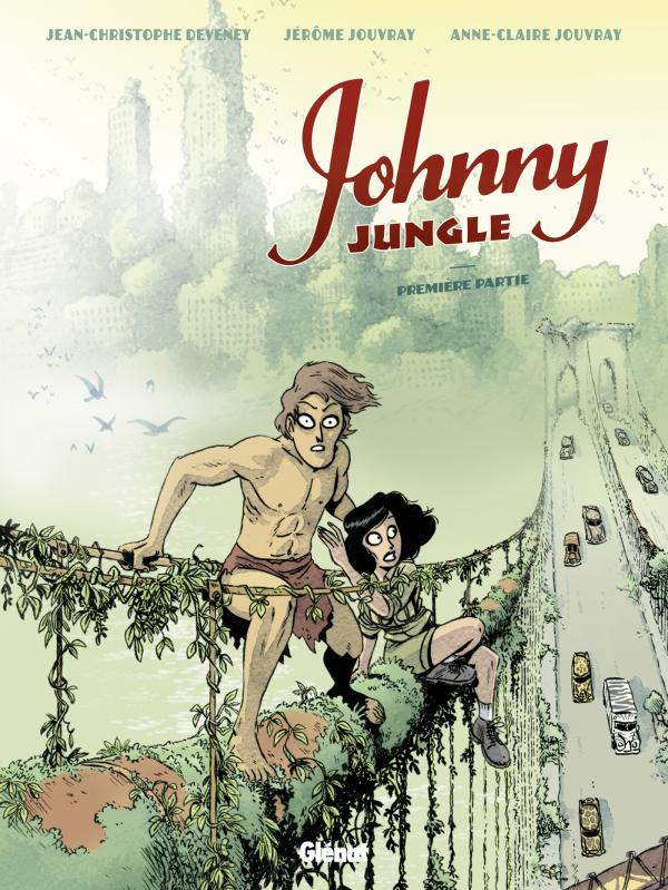 Johnny Jungle T1, bd chez Glénat de Deveney, Jouvray, Jouvray