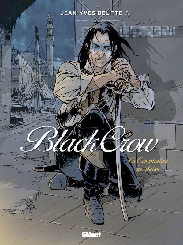 Black Crow – cycle 2, T4 : La Conspiration de Satan (0), bd chez Glénat de Delitte