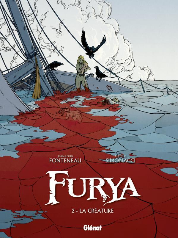 Furya T2 : La Créature (0), bd chez Glénat de Fonteneau, Simonacci, Rouger