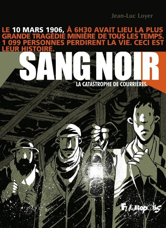 Sang noir, bd chez Futuropolis de Loyer