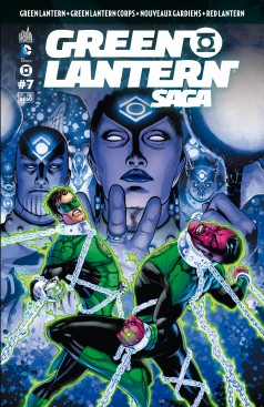 Green Lantern Saga T7, comics chez Urban Comics de Tomasi, Johns, Bedard, Milligan, Benes, Bernard, St Aubin, Kirkham, Mahnke, Sinclair, Reis, Eltaeb, Eyring