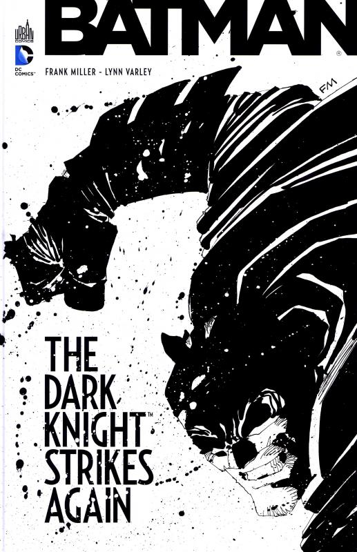 Batman - The Dark Knight strikes again, comics chez Urban Comics de Miller, Varley