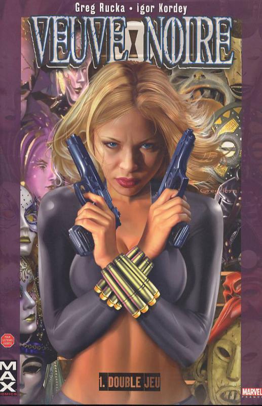 Black Widow - Veuve Noire – Max Comics, T1 : Double jeu (0), comics chez Panini Comics de Rucka, Kordey, Chuckry, Horn