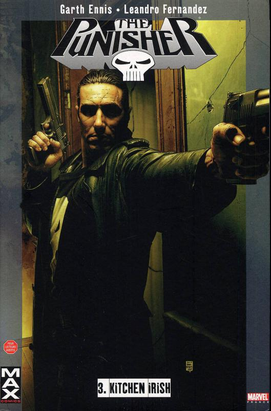 The Punisher – Max Comics, T3 : Kitchen irish (0), comics chez Panini Comics de Ennis, Fernandez, White, Bradstreet