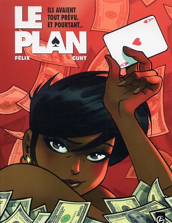 Le Plan T1 : Ils avaient tout prévu, et pourtant... (0), bd chez Bamboo de Félix, Gunt