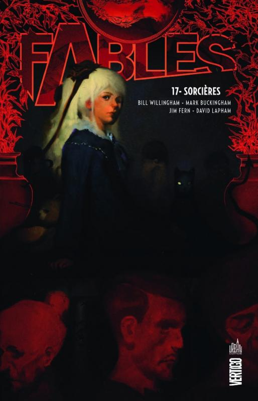 Fables – Softcover, T17 : Sorcières (0), comics chez Urban Comics de Willingham, Fern, Buckingham, Lapham, Leialoha, Loughridge, Ruas