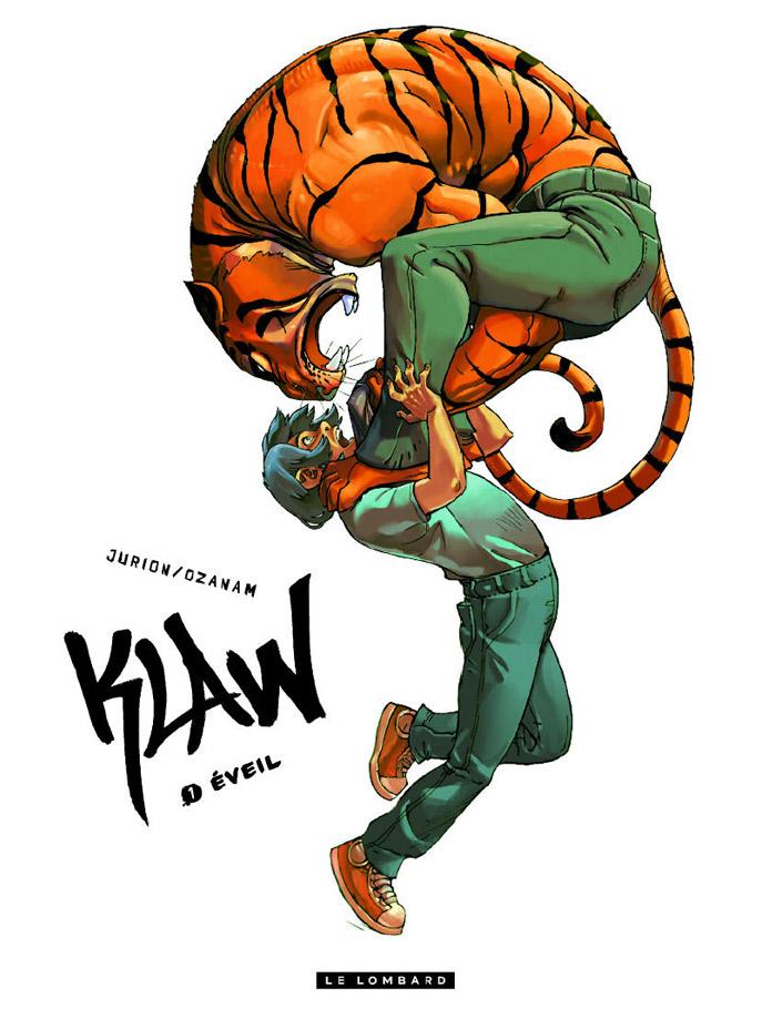 Klaw T1 : Eveil (0), bd chez Le Lombard de Ozanam, Jurion