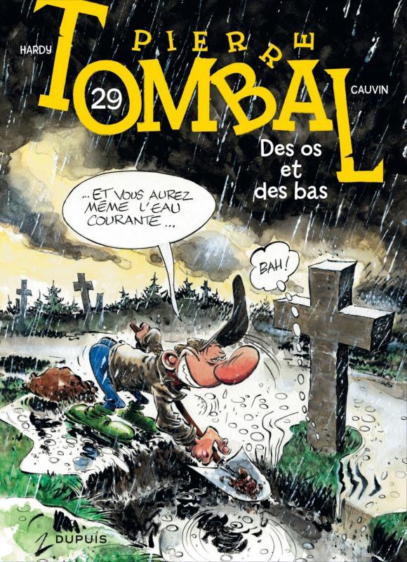 Pierre Tombal T29 : Des os et des bas (0), bd chez Dupuis de Cauvin, Hardy, Cerise