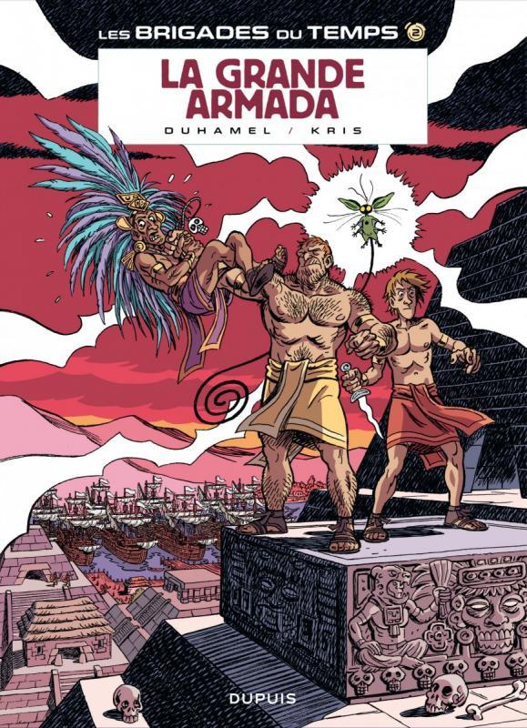 Les Brigades du temps T2 : La grande armada (0), bd chez Dupuis de Kris, Duhamel, Croix