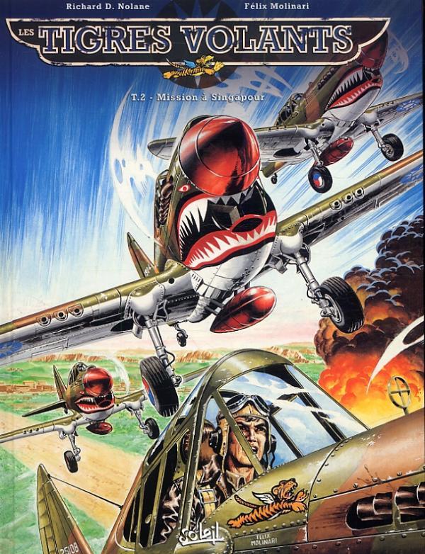 Les Tigres volants T2 : Mission à SIngapour (0), bd chez Soleil de Richard D.Nolane, Molinari, Wesolowski