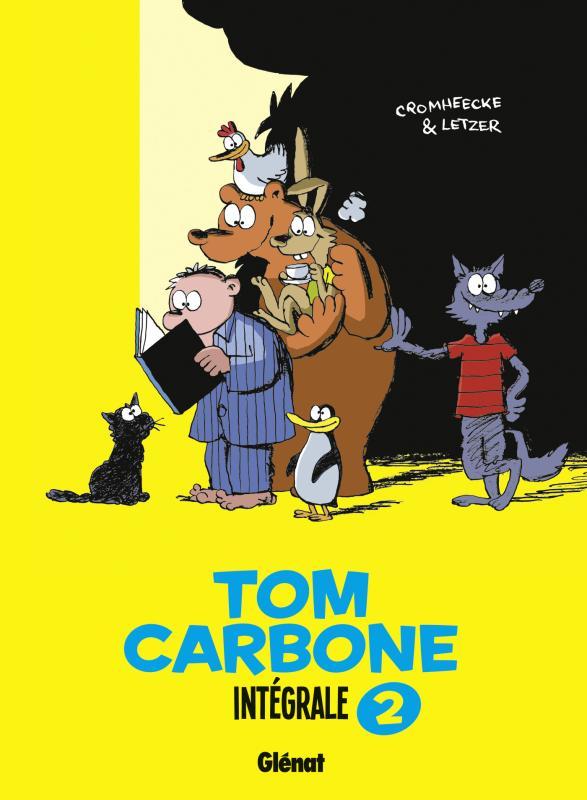 Tom Carbone T2, bd chez Glénat de Letzer, Cromheecke