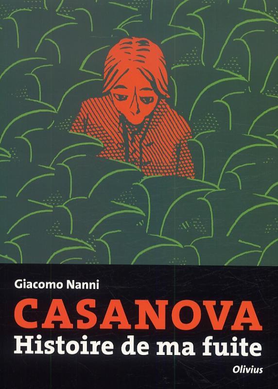 Casanova : Histoire de ma fuite (0), bd chez Olivius de Nanni