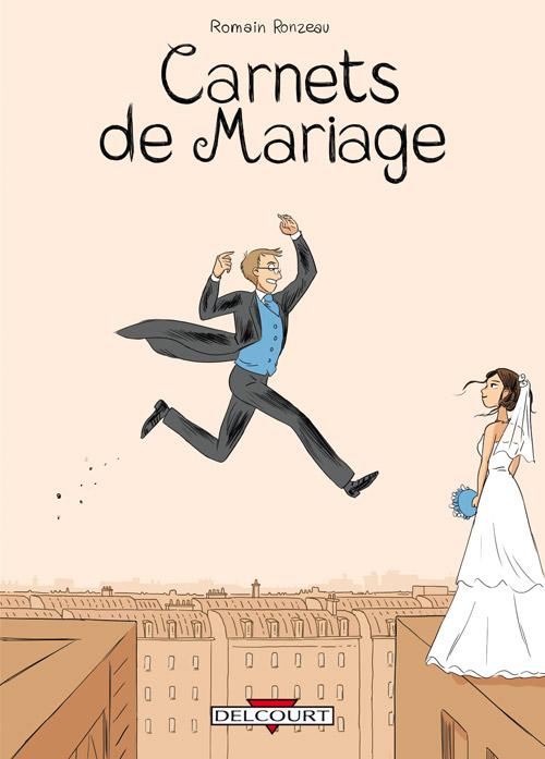 Carnets de mariage, bd chez Delcourt de Ronzeau