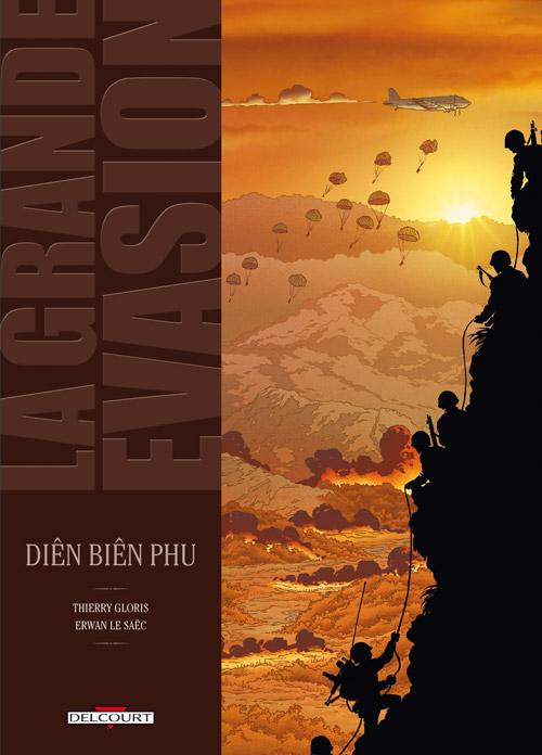 La Grande évasion T5 : Dien Bien Phu (0), bd chez Delcourt de Gloris, Le Saëc, Corgié
