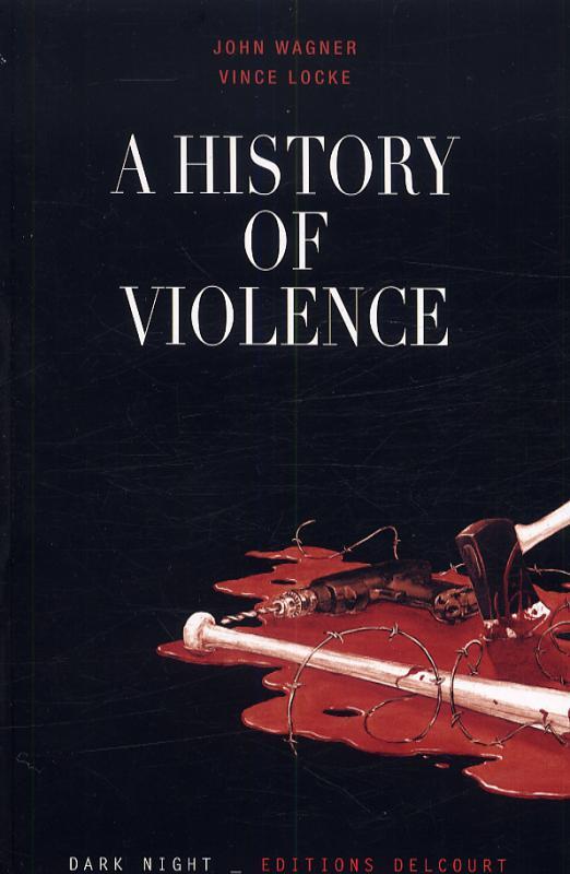 A history of violence, comics chez Delcourt de Wagner, Locke