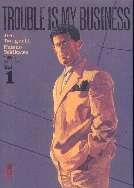 Trouble is my business T1, manga chez Kana de Taniguchi