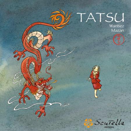 Tatsu, le dragon de la pluie, bd chez Scutella Editions de Wantiez, Mazan