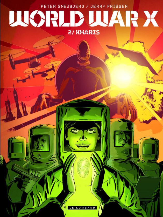 World War X T2 : Kharis (0), bd chez Le Lombard de Frissen, Snejberg, Rieu