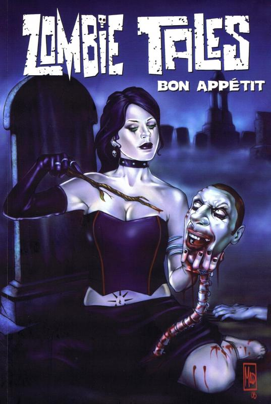 Zombie Tales T3 : Bon appétit (0), comics chez French Eyes de Schnepp, Calderon, Kesel, Brill, Nelson, Mesner-Loebs, Lepre, Augustyn, Oakley, Cothran, Cook, Ho, Harman, Rausch, Davis, Rock, Hamm, Cypress, Carvalho, Doyle, Cossin, Cossin, Dalhouse, Bigelow, Berry, Peter