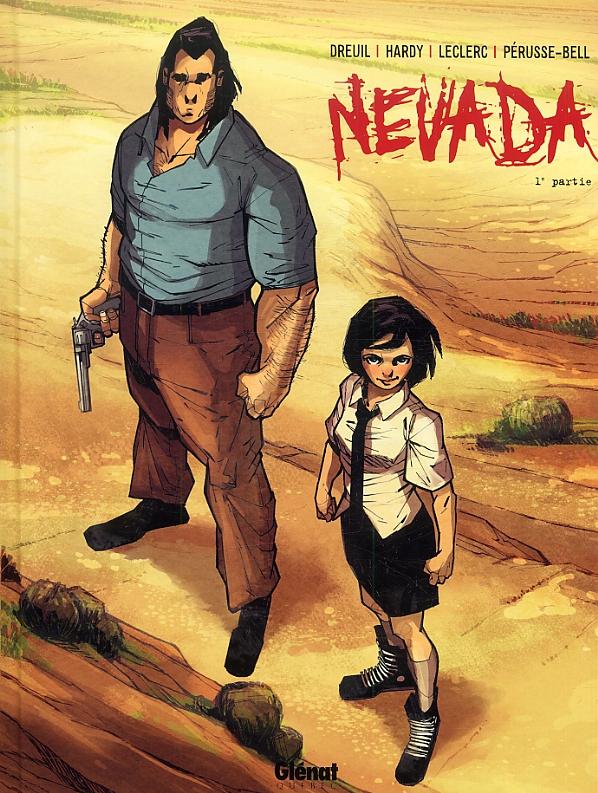 Nevada T1, bd chez Glénat de Dreuil, Hardy, Leclerc, Perusse-bell