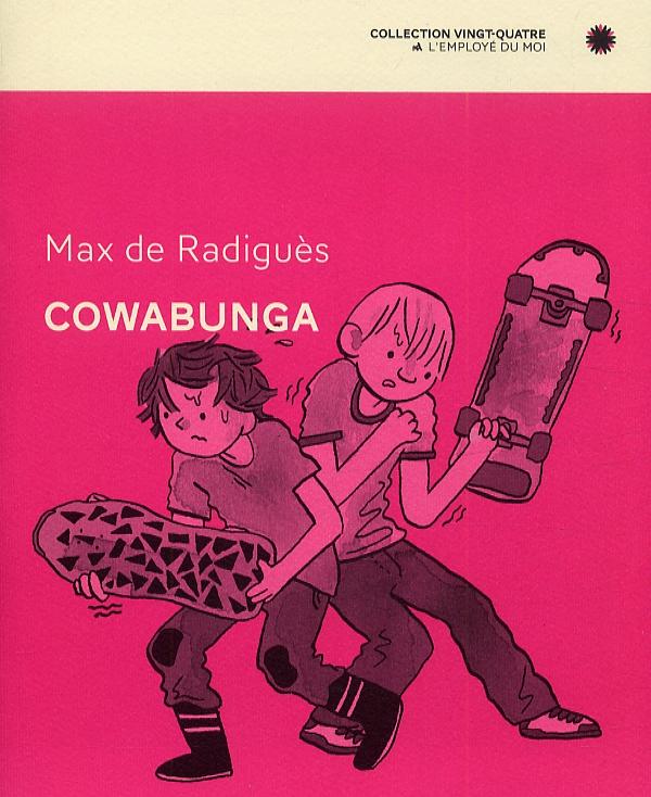Cowabunga, bd chez L'employé du moi de de Radiguès