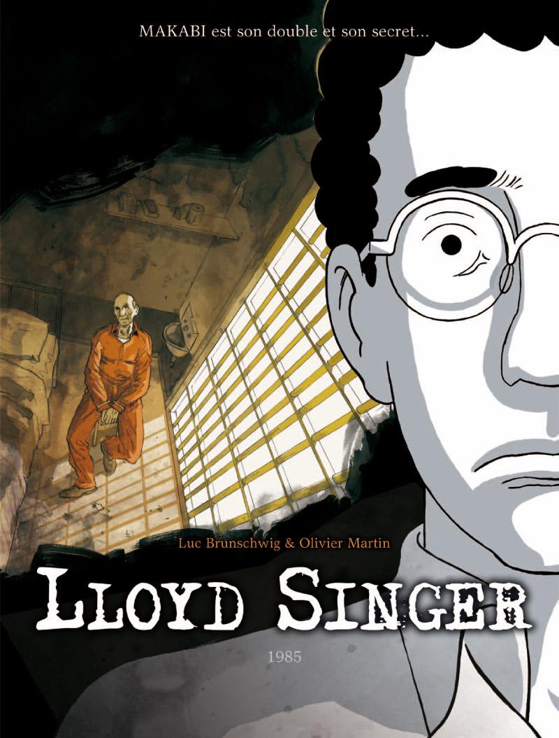 Lloyd Singer T8 : 1985 (0), bd chez Bamboo de Brunschwig, Martin, Ralenti