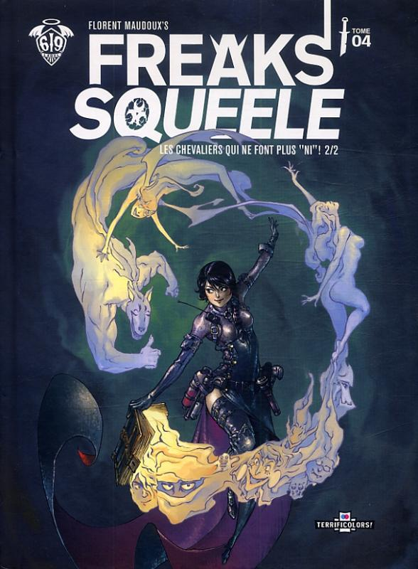 """Freaks' Squeele – Version Terrificolors, T4 : Les chevaliers qui ne font plus """"ni"""" ! (2/2) (0), bd chez Ankama de Maudoux"""