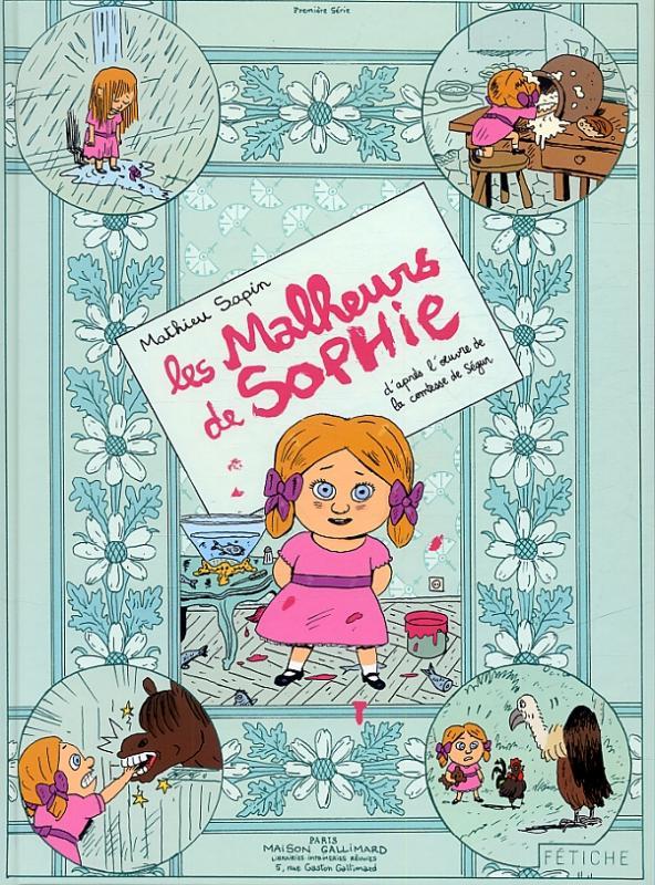 Les Malheurs de Sophie, bd chez Gallimard de Sapin, Sapin