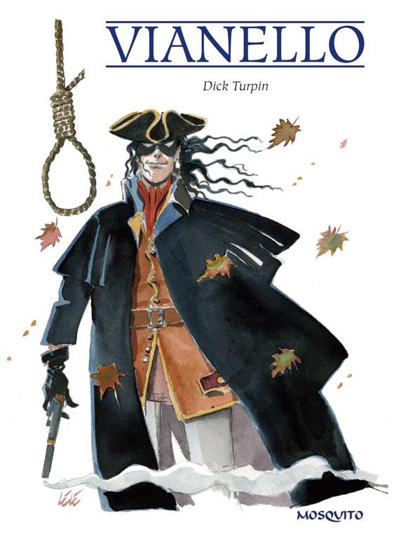 Dick Turpin, bd chez Mosquito de Vianello
