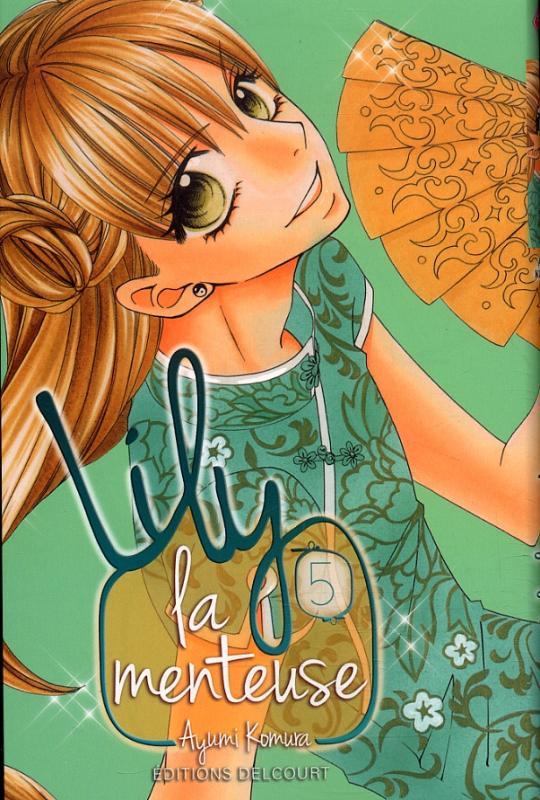 Lily la menteuse T5, manga chez Delcourt de Komura