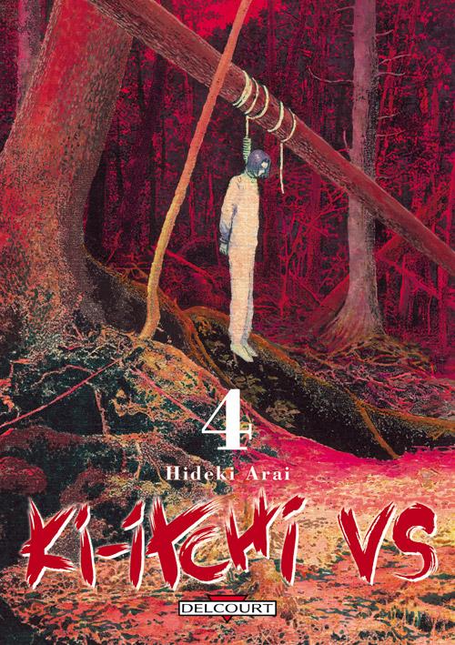 Ki-itchi VS T4, manga chez Delcourt de Arai
